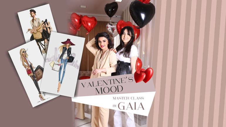 VALENTINE'S MOOD – MASTER CLASS BY GAIA